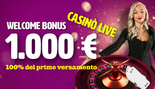 WELCOME BONUS CASINO' LIVE!